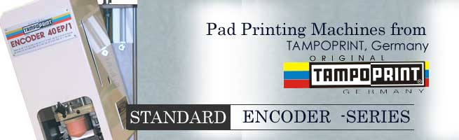 Standard- Encoder series pad printing machines